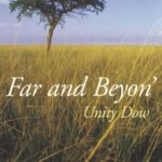 Far and Beyon' by Unity Dow