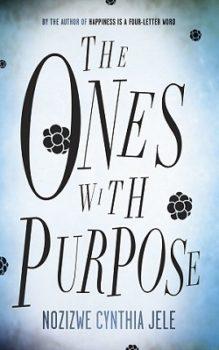 The Ones with Purpose by Nozizwe Cynthia Jele