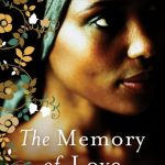 The Memory of Love by Aminatta Forna