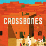 Crossbones (Past Imperfect 3) by Nuruddin Farah