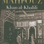 Khan Al-Khalili by Naguib Mahfouz