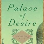 Palace of Desire – The Cairo Trilogy, Volume 2 By Naguib Mahfouz