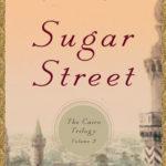 Sugar Street – The Cairo Trilogy, Volume 3 By Naguib Mahfouz