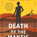 Death of the Mantis (Detective Kubu 3) by Michael Stanley