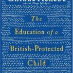 The Education of a British-Protected Child: Essays by Chinua Achebe