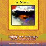 Matigari by Ngũgĩ wa Thiong'o
