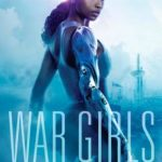 War Girls (War Girls 1) by Tochi Onyebuchi