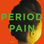 Period Pain by Kopano Matlwa