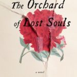 The Orchard of Lost Souls – A Novel by Nadifa Mohamed