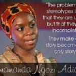 The Danger of a Single Story by Chimamanda Adichie Ngozi