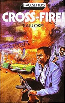 Cross Fire by Kalu Okpi