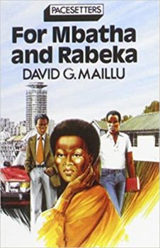 For Mbatha and Rabeka By David G. Maillu
