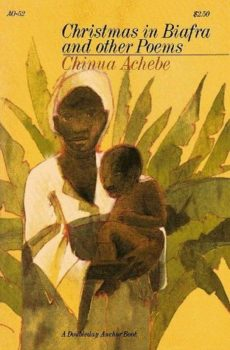 Christmas in Biafra and Other Poems by Chinua Achebe