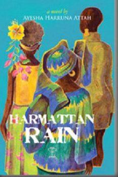 Harmattan Rain by Ayesha Harruna Attah
