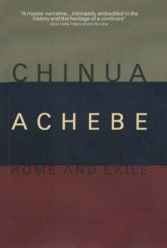 Home and Exile by Chinua Achebe