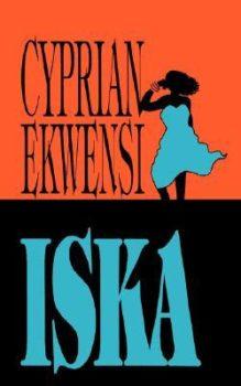 Iska by Cyprian Ekwensi