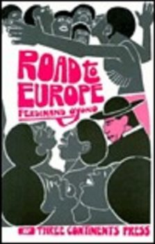 Road to Europe by Ferdinand Oyono