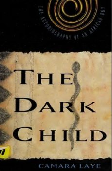 The Dark Child (The African Child) by Camara Laye
