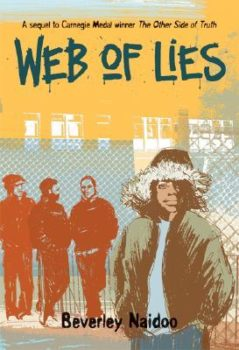 Web of Lies (The Other Side of Truth 2) by Beverley Naidoo