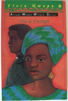 One Is Enough by Flora Nwapa