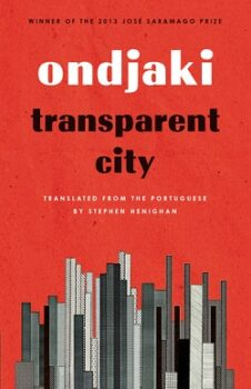 Transparent City by Ondjaki