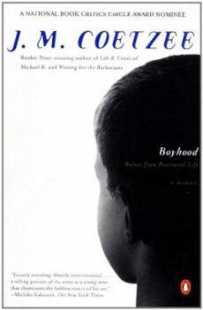 Boyhood: Scenes from Provincial Life 1 by J.M. Coetzee