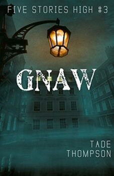 Gnaw (Five Stories High Books 3) by Tade Thompson