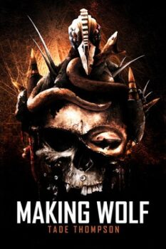 Making Wolf by Tade Thompson