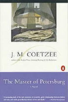 The Master of Petersburg by J.M. Coetzee