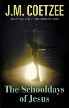 The Schooldays of Jesus (Jesus trilogy 2) by J.M. Coetzee