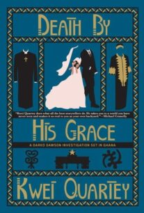 Death by His Grace (Darko Dawson 5) by Kwei Quartey