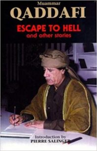 Escape to Hell and Other Stories by Muammar Gaddafi
