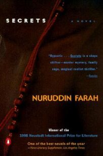 Secrets (Blood in the Sun 3) by Nuruddin Farah