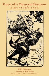 Forest of a Thousand Daemons: A Hunter's Saga by D.O. Fagunwa, Wole Soyinka (Translation)