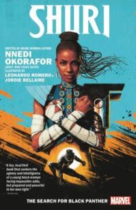 Shuri, Vol. 1. The Search for Black Panther by Nnedi Okorafor