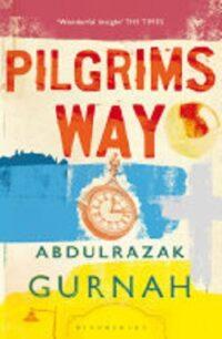 Pilgrim's Way by Abdulrazak Gurnah