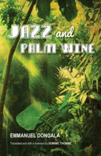 Jazz and Palm Wine by Dongala Emmanuel