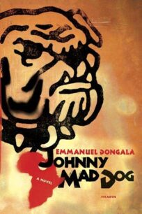 Johnny Mad Dog by Dongala Emmanuel