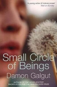 Small Circle of Beings by Galgut Damon