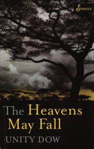 The Heavens May Fall by Unity Dow