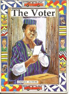 The Voter by Chinua Achebe