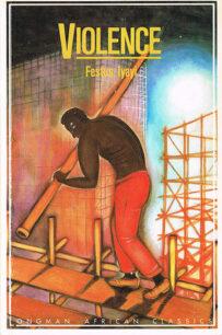 Violence by Festus Iyayi
