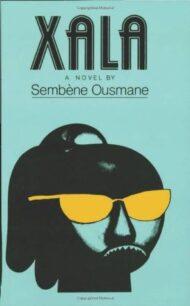 Xala by Ousmane Sembène