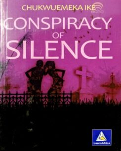 Conspiracy of Silence by Chukwuemeka Ike