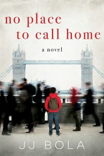 No Place To Call Home by J.J. Bola