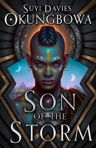 Son of the Storm (The Nameless Republic 1) by Suyi Davies Okungbowa