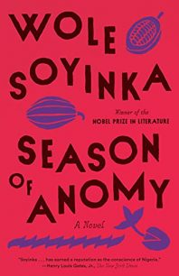 Season of Anomy by Wole Soyinka